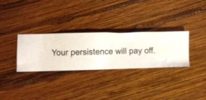 Persistence Fortune Cookie